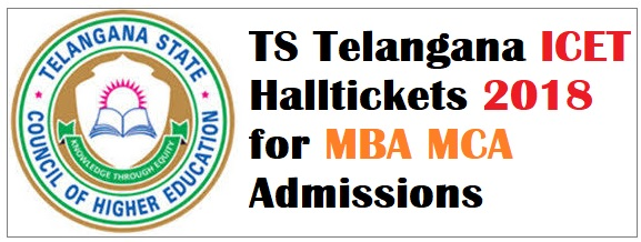 TS Telangana ICET Halltickets 2018 for MBA MCA Admissions