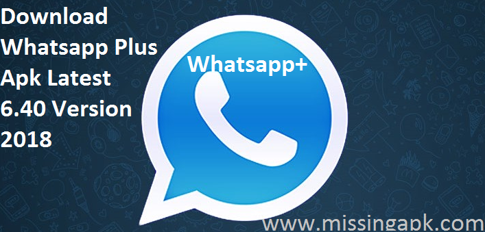 Whatsapp Plus Apk Download-www.missingapk.com
