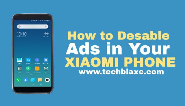 HOW TO DISABLE ADS IN YOUR XIAOMI PHONE (XIAOMI के फ़ोन में विज्ञापनों को कैसे निष्क्रिय करें)