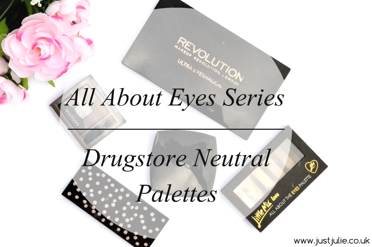 All About Eyes Series | Drugstore Neutral Palettes