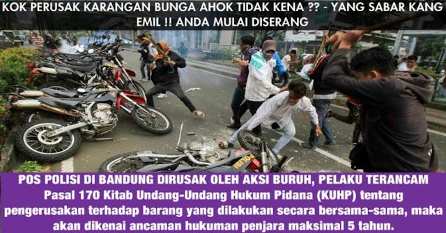 Aksi Demo Buruh Bandung Merusak Pos Polisi, Pasti Gara Gara Kang EMIL NIH