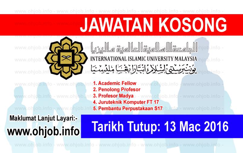 Jawatan Kerja Kosong Universiti Islam Antarabangsa Malaysia (UIAM) logo www.ohjob.info mac 2016