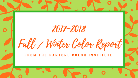 2017-2018 Fall/Winter Color Report from Pantone