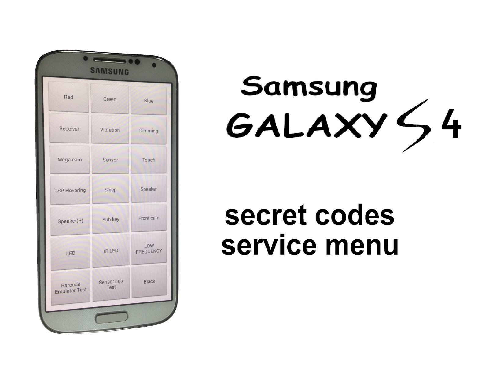 Tips And Tricks: Samsung S4 Top New Secret Codes