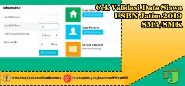 Cek Validasi Data Siswa USBN Jatim 2019 SMA/SMK