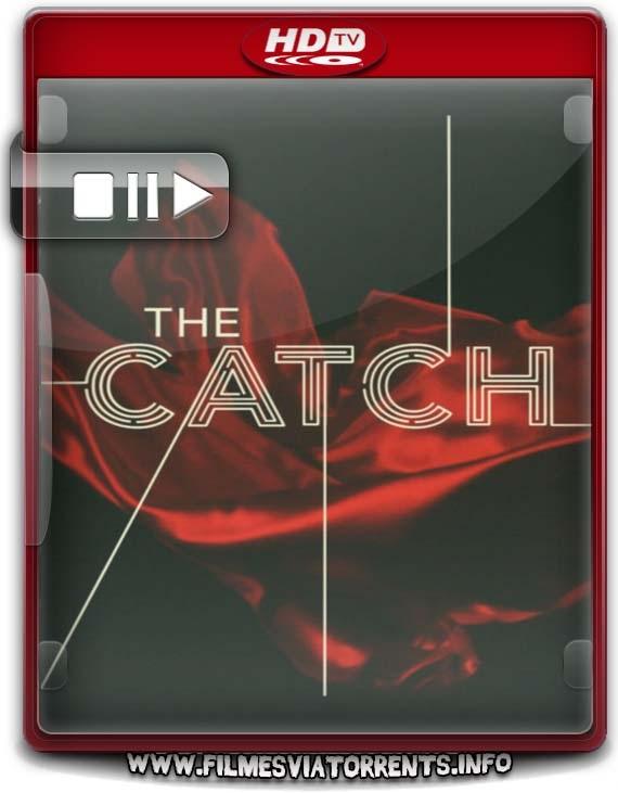 The Catch 2ª Temporada
