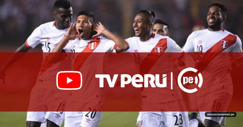 EN VIVO: Mundial Rusia 2018 se verá en todo el país gracias a TV Perú - www.tvperu.gob.pe