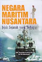Judul Buku:Negara Maritim Nusantara – Jejak Sejarah yang Terhapus