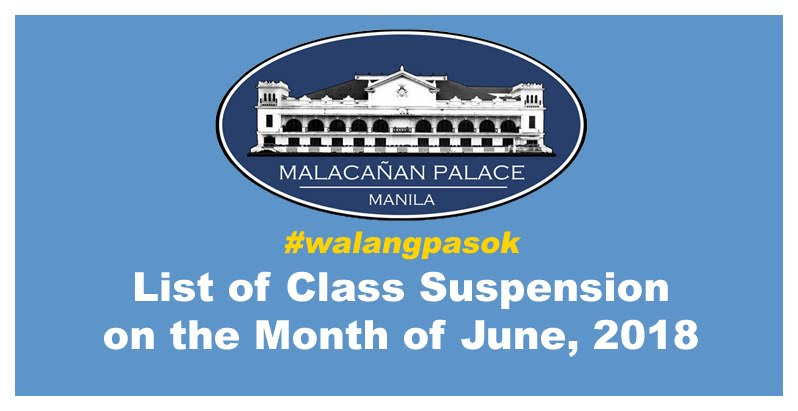 Walangpasok List Of Class Suspension On The Month Of June