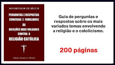 https://www.clubedeautores.com.br/ptbr/book/242663--Perguntas_e_Respostas_Concisas_e_Familiares_as_Objecoes_mais_vulgares_contra_a_Religiao_Catolica
