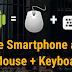 How to Use your Smartphone as a Mouse + keyboard