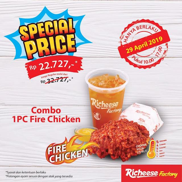 #RicheeseFactory - #Promo Special Price Combo 1PC Fire Chicken 22K (29 Mei 2019)