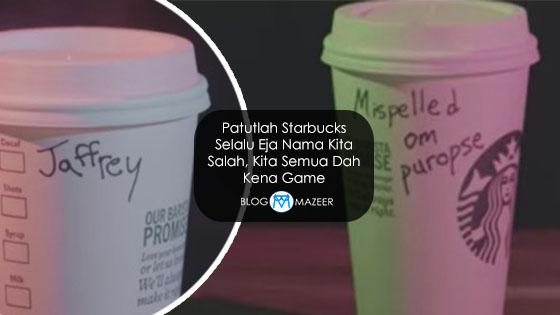 Rupanya Selama Ni Kita Kena Game, Starbucks Sengaja Salah Eja Nama