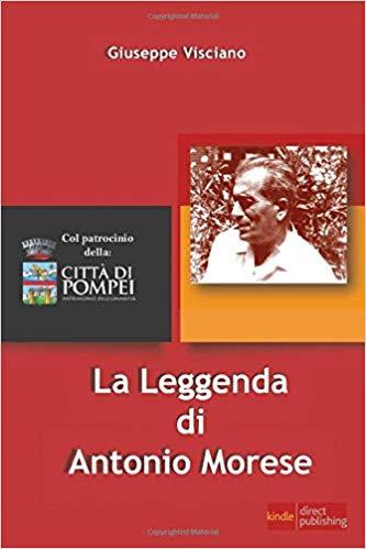 La leggenda di Antonio Morese di Giuseppe Visciano