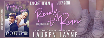 Excerpt Reveal & Giveaway: Ready To Run by Lauren Layne