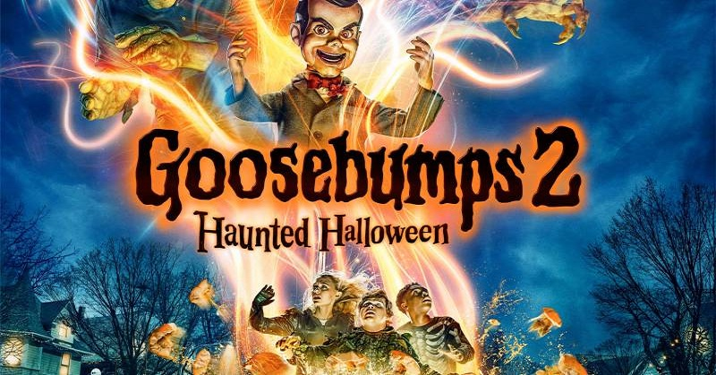 GOOSEBUMPS 2 2018