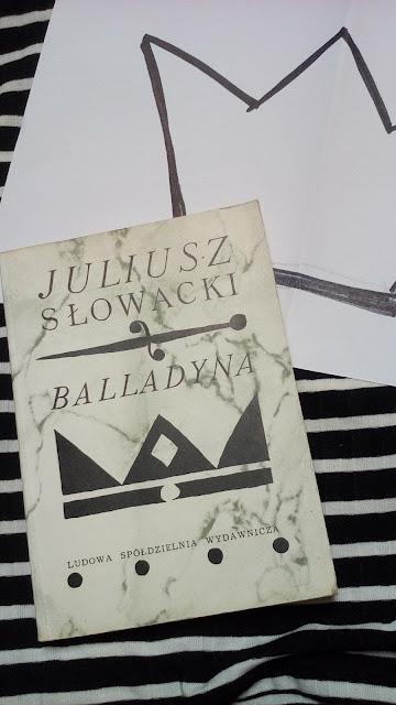 """""""Balladyna""""Julisz Słowacki"""