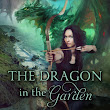 The Dragon in the Garden, by Erika Gardner