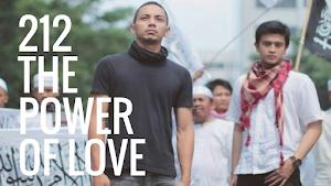 [Review Film] 212 The Power of Love - Sejuta Cerita Cinta, Persahabatan, Dan Kepedulian Umat Islam Yang Dipersatukan Dalam Aksi Damai 212