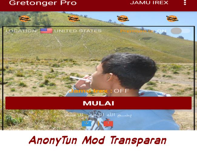 Cara AnonyTun Transparan Premium Mod Gretonger Pro Terbaru Unlimited Gratis