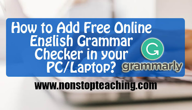 How to Add Free Online English Grammar Checker in your PC/Laptop?