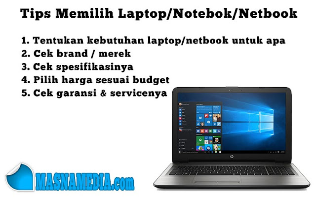 5 Tips Memilih Laptop / Notebook & Netbook