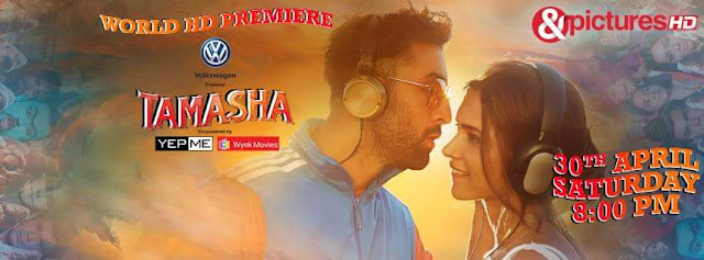 'Tamasha' Movie Premier on &pictures HD Tv Channel Wiki Full Detail