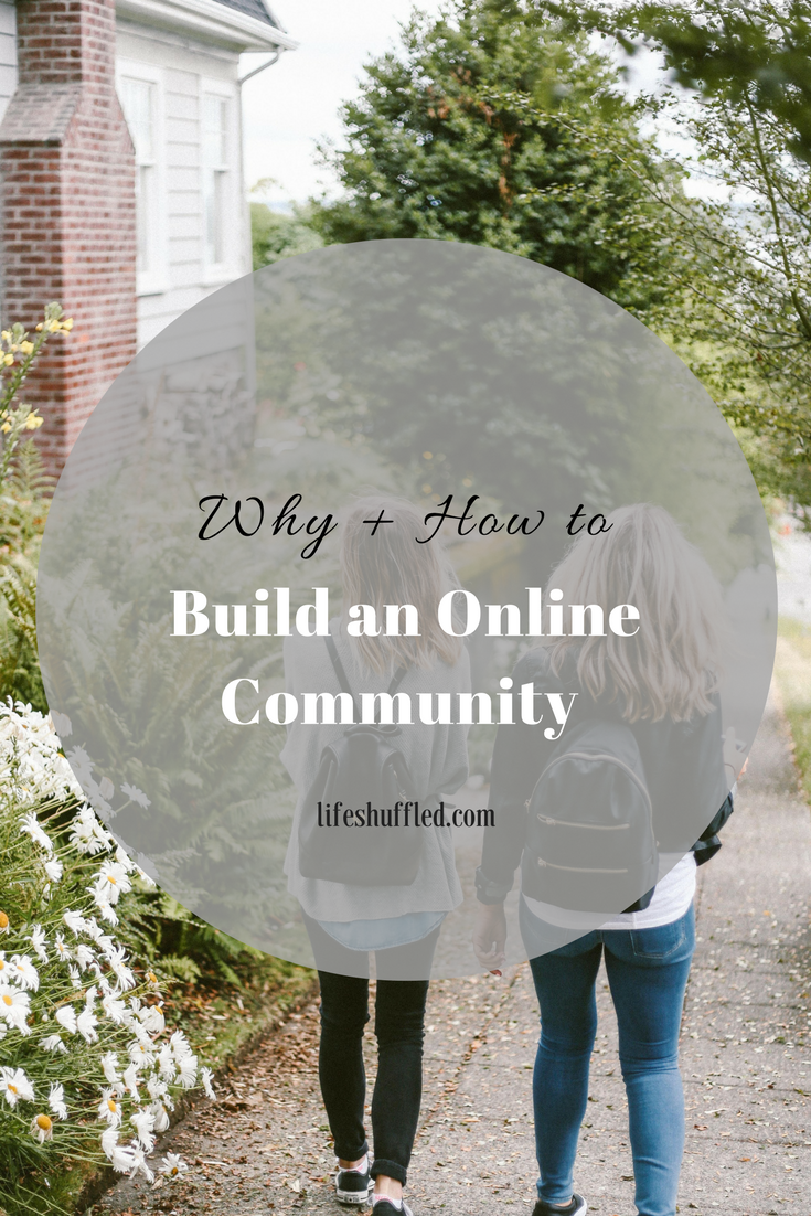 http://www.lifeshuffled.com/2017/02/why-how-to-build-online-community.html