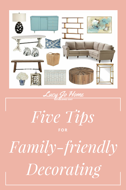 Five Tips for Family-friendly Decorating
