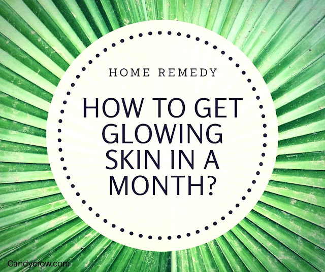 How to Get Glowing Skin In A Month?