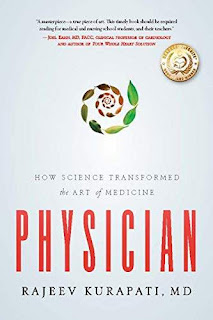 Physician: How Science Transformed the Art of Medicine book promotion sale Rajeev Kurapati