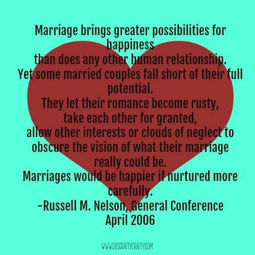 marriage quote, russell m nelson