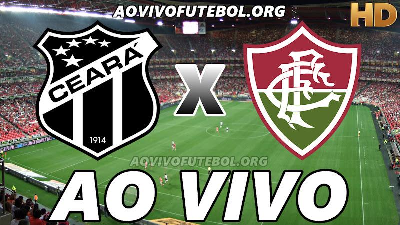 Assistir Ceará vs Fluminense Ao Vivo HD