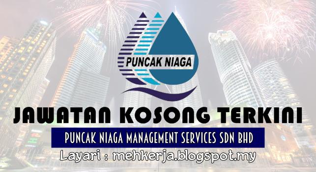 Jawatan Kosong di Puncak Niaga Management Services Sdn Bhd