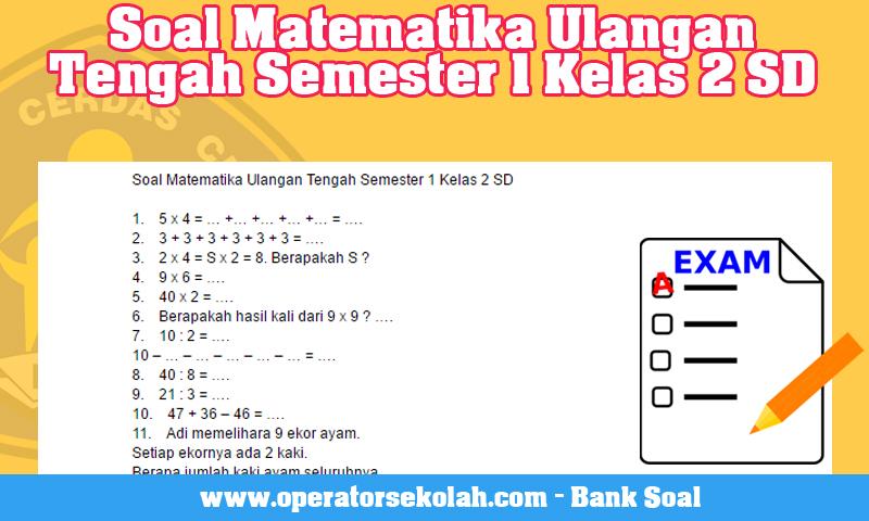 Soal Matematika Ulangan Tengah Semester 1 Kelas 2 SD