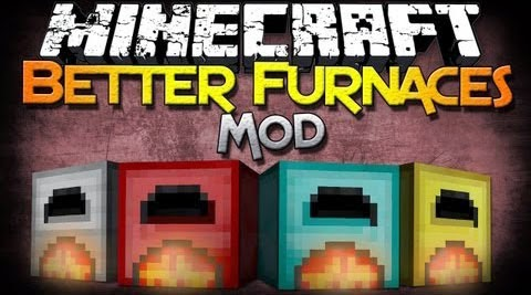Simples Minecraft: Mod - Better Furnaces (1.7.10)