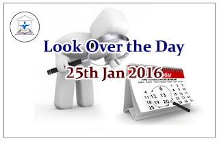 Look Over the Day – 25th Jan 2016