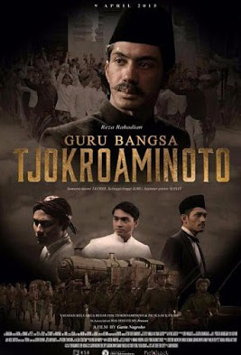 Download Film Guru Bangsa Tjokroaminoto (2015) Full Movie