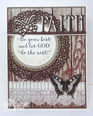 Our Daily Bread Designs Stamp Set: God Quotes 2, Custom Dies: Fancy Circles, Pierced Circles, Pierced Rectangles, Bitty Butterflies, Faith Border, Paper Collection: Vintage Ephemera