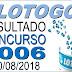Resultado da Lotogol concurso 1006 (20/08/2018) ACUMULOU!!!