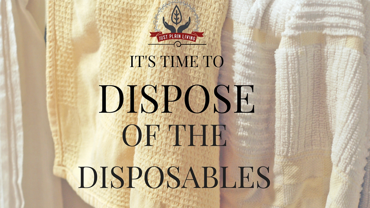 Get rid of disposables - the ultimate list of reusable options