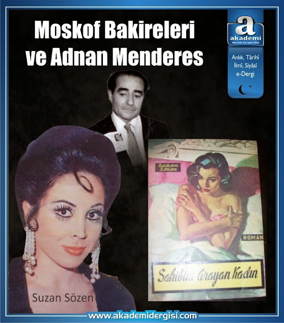 Moskof Bakireleri ve Adnan Menderes