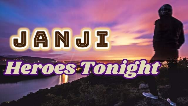 Janji - Heroes Tonight dan Terjemahan