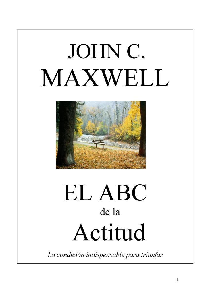 EL ABC de la actitud – John C. Maxwell