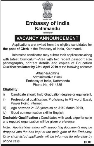 Vacancy Announcement for the post of Clerk in the Embassy of India, Kathmandu.