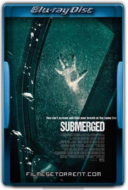 Submerged Legendado