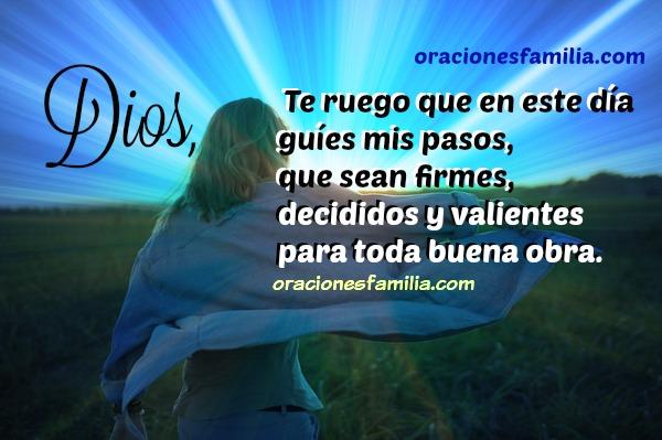 oración de buen día, inicio del día con oraciones bonitas poniendo mi vida en las manos de Dios, imágenes con oración por Mery Bracho
