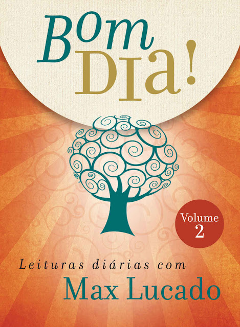 Bom dia Leituras diárias com Max Lucado
