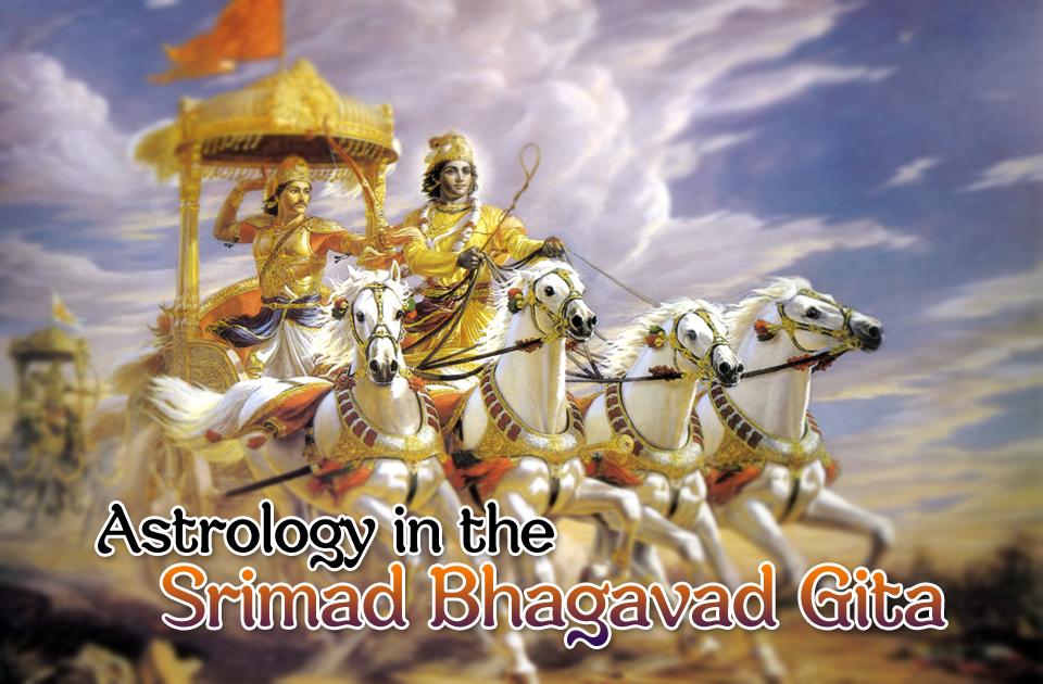 Astrology in the Srimad Bhagavad Gita - Vedic Astrology Blog