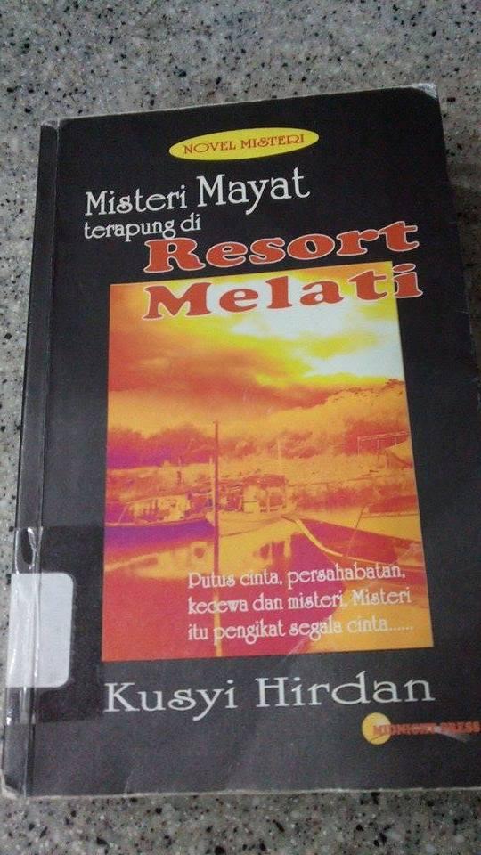 Misteri Mayat Terapung di Resort Melati by Kusyi Hirdan
